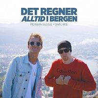 Morgan Sulele, Oral Bee – Det regner alltid i Bergen