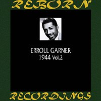 Erroll Garner – 1944, Vol. 2 (HD Remastered)