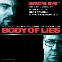 Mike Patton, Serj Tankian, Marc Streitenfeld – Bird's Eye (Original Song from the Motion Picture Body of Lies)