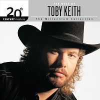 Toby Keith – The Best Of Toby Keith: The Millennium Collection - 20th Century Masters
