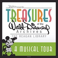 Různí interpreti – A Musical Tour: Treasures of the Walt Disney Archives at The Reagan Library