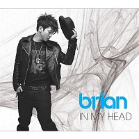 Brian – In My Head