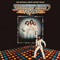 Bee Gees – Saturday Night Fever [The Original Movie Soundtrack]