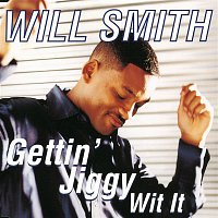 Will Smith – Gettin' Jiggy Wit It