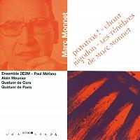 Paul Mefano, Ensemble 2E2M, Alain Meunier, Quatuor De Cors – Monnet: Patatras