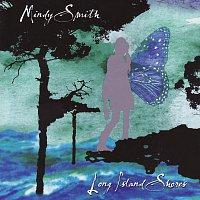Mindy Smith – Long Island Shores