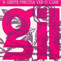 Gilberto Gil – A Gente Precisa Ver o Luar