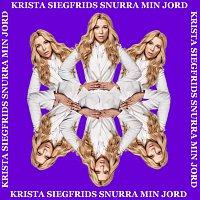 Krista Siegfrids – Snurra min jord