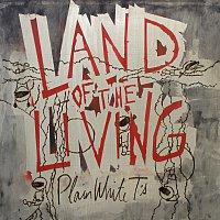 Plain White T's – Land Of The Living