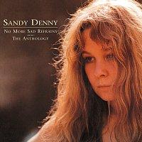 Sandy Denny – No More Sad Refrains: The Anthology