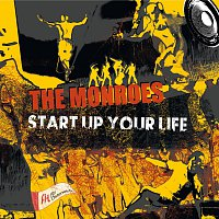 The Monroes – Start Up Your Life