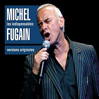 Michel Fugain – Les Indispensables