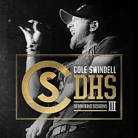 Cole Swindell – Down Home Sessions III