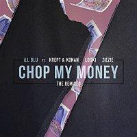 iLL BLU, Krept & Konan, Loski, ZieZie – Chop My Money (The Remixes)