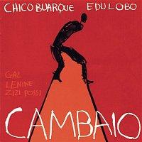 Chico Buarque E Edu Lobo – Cambaio