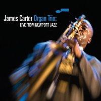James Carter – James Carter Organ Trio: Live From Newport Jazz