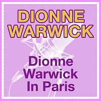 Dionne Warwick – Dionne Warwick In Paris