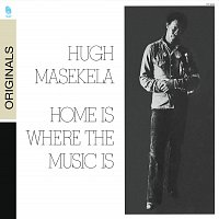 Hugh Masekela – Home Is Where The Music Is