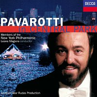 Luciano Pavarotti, Members Of The New York Philharmonic, Leone Magiera – Pavarotti in Central Park
