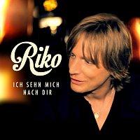 Riko – Ich sehn mich nach Dir