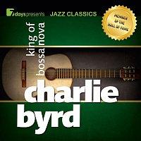 Charlie Byrd – 7days Presents Jazz Classics: Charlie Byrd - King of Bossa Nova