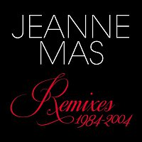 Jeanne Mas – Remixes 1984-2004