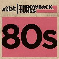 Různí interpreti – Throwback Tunes: 80s