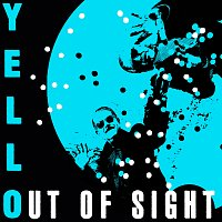 Yello – Out Of Sight