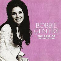 Bobbie Gentry – The Best Of The Capitol Years