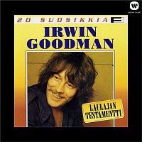 Irwin Goodman – 20 Suosikkia  / Laulajan testamentti