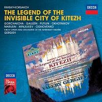 Galina Gorchakova, Yuri Marusin, Vladimir Galusin, Nikolai Ohotnikov – Rimsky-Korsakov: The Legend Of The Invisible City Of Kitezh