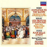 Richard Bonynge, The National Philharmonic Orchestra – Weber: Invitation To The Dance / Lecocq: Mam'zelle Angot / Berlioz: Les Troyens Ballet Music