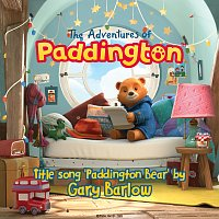 "Gary Barlow – Paddington Bear [From ""The Adventures of Paddington""]"
