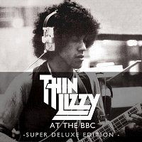 Thin Lizzy – Live At The BBC [Super Deluxe Edition]