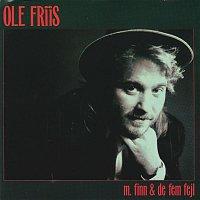 Ole Friis – Ole Friis m. Finn & De Fem Fejl