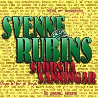 Svenne Rubins – Svenne Rubins storsta sanningar