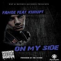 Famoe, Kurupt – On My Side (feat. Kurupt)