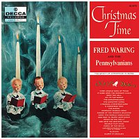 Fred Waring And The Pennsylvanians – Christmas Time