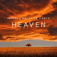 Remady, Manu-L, I.GOT.U – Heaven