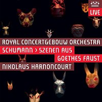 Royal Concertgebouw Orchestra – Schumann: Scenes from Goethe's Faust (Live)