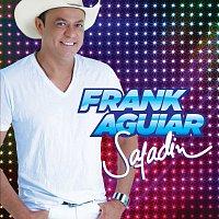 Frank Aguiar – Safadin
