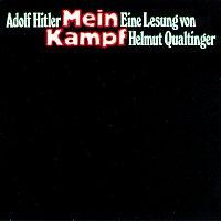 Helmut  Qualtinger – Mein Kampf