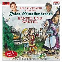 Rales Musikmarchen – Hansel und Gretel