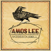 Amos Lee – Mission Bell