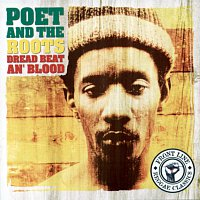 Poet And The Roots – Dread Beat An' Blood