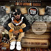 Rich Homie Quan – I Go In on Every Song