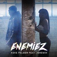 Keke Palmer, Jeremih – Enemiez