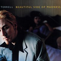 Terrell – Beautiful Side Of Madness