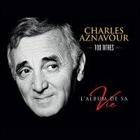 Charles Aznavour – L'album de sa vie 100 titres