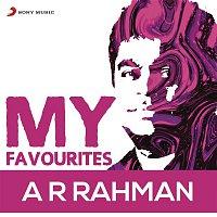 A.R. Rahman – A.R. Rahman: My Favourites
